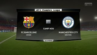 Barcelone - Manchester City [FIFA 17] | Champions League (Groupe C - 3ème Journée) | CPU Vs CPU