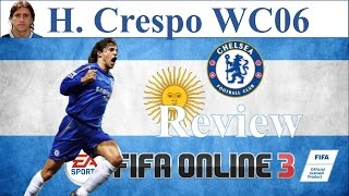 getlinkyoutube.com-I Love FO3 | Crespo WC06 Review | Đánh Giá Hernan Crespo WC 06 Fifa Online 3