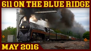 Norfolk & Western 611: Storming the Blue Ridge (Roanoke to Lynchburg)