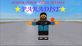 ★Paradise★ - Chris Brown [Roblox Music Video]