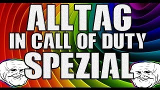 getlinkyoutube.com-Alltag in Call of Duty Spezial / Part 7