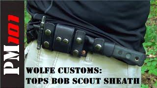 getlinkyoutube.com-Wolfe Customs: TOPS BOB Fieldcraft Knife Custom Leather Scout Sheath
