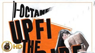 I-Octane - Up Fi The Ride
