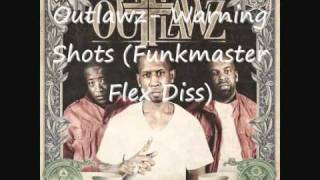 Outlawz- Warning Shots (Funkmaster Flex Diss)
