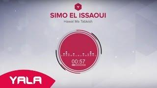 getlinkyoutube.com-Simo El Issaoui - Hawal Ma Tabkish (Audio) / سيمو العيساوي - حاول ماتبكيش