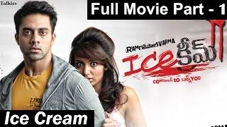Ice Cream Full Movie || Part 1/2 - Navdeep, Tejaswi Madivada