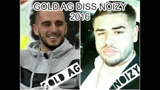 getlinkyoutube.com-Gold Ag Diss Noizy 2016