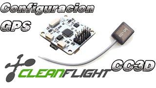 GPS mini CC3D - Configuración Cleanflight - FPV Multicoptero Drones