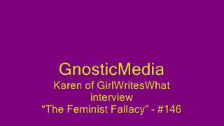 getlinkyoutube.com-Karen Straughan/ GirlWritesWhat.... The Feminist Fallacy