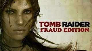 getlinkyoutube.com-Let's Discuss Tomb Raider: Fraud Edition