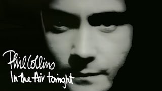 getlinkyoutube.com-Phil Collins - In The Air Tonight (Official Music Video)