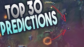 Top 30 Predictions of All Time in League of Legends