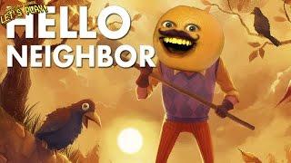 getlinkyoutube.com-Annoying Orange Plays - Hello Neighbor