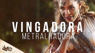 getlinkyoutube.com-Metralhadora [Clipe Oficial] - Banda Vingadora - Coreografia FitDance