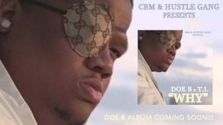 Doe B - Why (ft. T.I.)