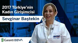 Sevginar Baştekin 2017 Türkiye'nin Kadın Girişimcisi ödülünü kazandı