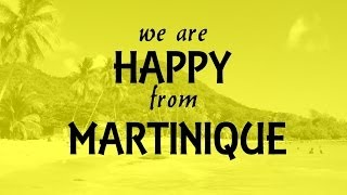 getlinkyoutube.com-We Are Happy From Martinique [Official Music Video]