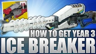 getlinkyoutube.com-Destiny: How To Get Year 3 ICE BREAKER !