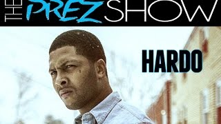 Hardo Interview on The Prez Show