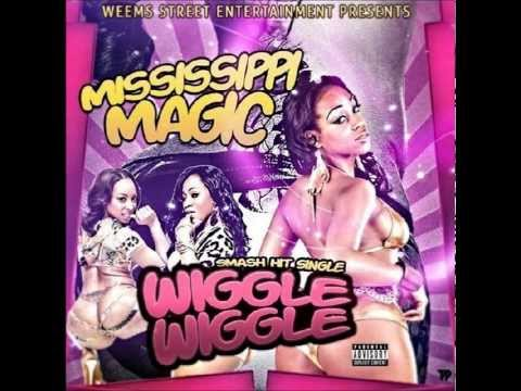 WSE Presents: The Twerkers' Anthem: Wiggle Wiggle By Mississippi Magic