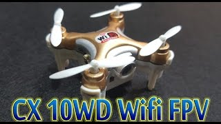 getlinkyoutube.com-[Unboxing Test] Cheerson CX 10WD Wifi FPV Drone Supper Mini