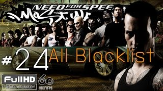 Need For Speed : Most Wanted #24 ALL BLACKLIST「 1080/60 」