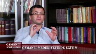 Osmanlı Kültür Mirası 3. Bölüm (Eğitim)