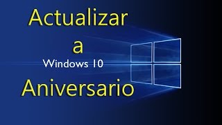 getlinkyoutube.com-Como actualizar a Windows 10 Aniversario