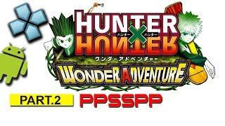 Hunter x hunter: wonder adventure #2 PSP on Android [PPSSPP Emulator]