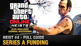 getlinkyoutube.com-GTA Online Heist #4 - Series A Funding (Elite Challenge & Criminal Mastermind)