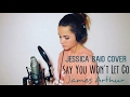 Say You Wont Let Go - James Arthur Jessica Baio Live Cover