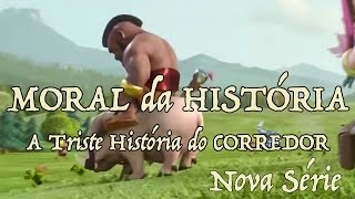 getlinkyoutube.com-Moral da História: A Triste História do Corredor (Clash of Clans and The Sad Hog Rider Story)