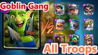 getlinkyoutube.com-GOBLIN GANG VS ALL TROOPS in Clash Royale