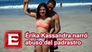 getlinkyoutube.com-Érika Kassandra narró abuso del padrastro; lo vio matar a dos amigos