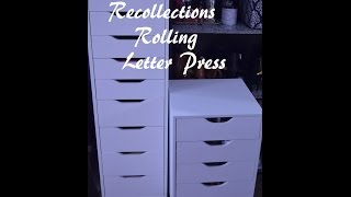getlinkyoutube.com-Recollections Rolling Letter Press (Alex Drawer Dupe?)