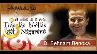 getlinkyoutube.com-Tras las huellas del Nazareno: P. Behnam Benoka