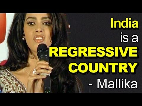 Mallika Sherawat - INDIA is a REGRESSIVE COUNTRY for women
