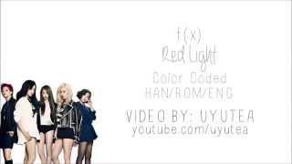 getlinkyoutube.com-f(x) - Red Light (Color Coded Hangul/Rom/Eng Lyrics)