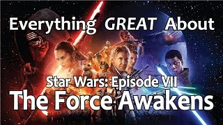 getlinkyoutube.com-Everything GREAT About Star Wars: Episode VII - The Force Awakens!