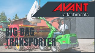 Big Bag Transporter, Avant 300-700 Series attachment