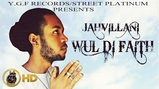 Jahvillani - Wul Di Faith
