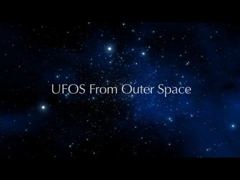 UFO: The Greatest Story Ever Denied III - UFOs From Outer Space