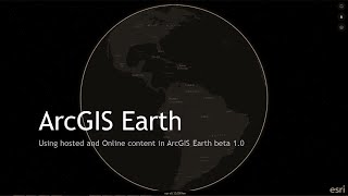 getlinkyoutube.com-Using Online and hosted content in ArcGIS Earth 1.0 beta