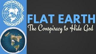 getlinkyoutube.com-Flat Earth {The Conspiracy to Hide God} - Full Documentary