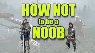 getlinkyoutube.com-How NOT to be a NOOB Chivalry Medieval Warfare