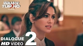 Wajah Tum Ho: Dialogue PROMO 2 | 8 Days To Go (In Cinemas) | Sana, Sharman, Gurmeet | Vishal Pandya