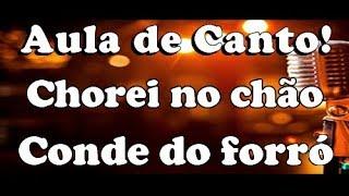Karaoke Chorei No Chão   Conde Do Forró