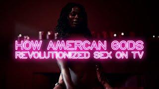 How American Gods Revolutionized Sex On Tv