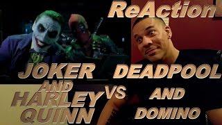 getlinkyoutube.com-JOKER & HARLEY QUINN vs DEADPOOL & DOMINO ReAction