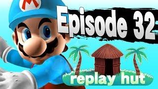 Super Smash Bros. for Wii U - REPLAY HUT #32